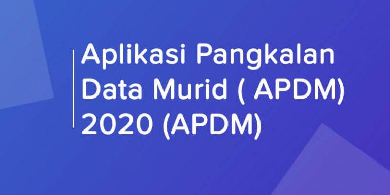 Aplikasi Pangkalan Data Murid APDM 2020